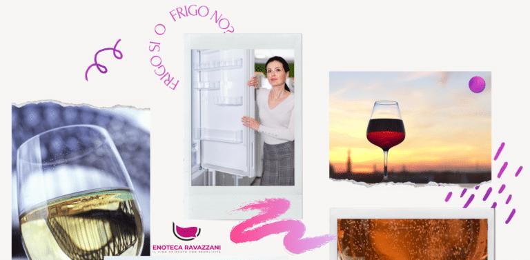 qual'è la corretta temperatura per servire il vino?