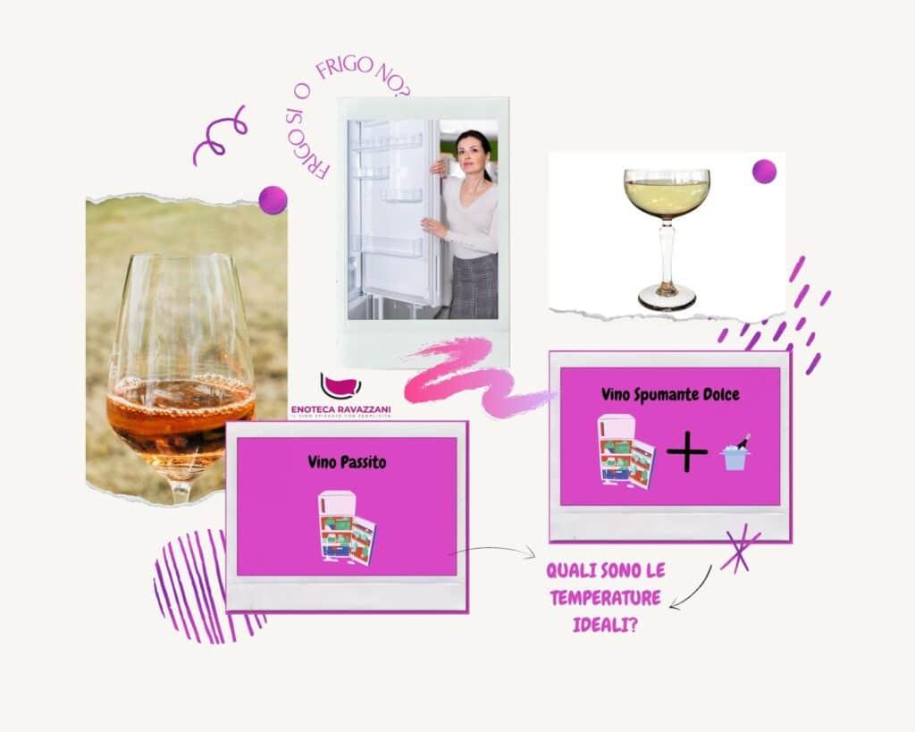 a quale temperatura servire il vino passito o il vino spumante dolce